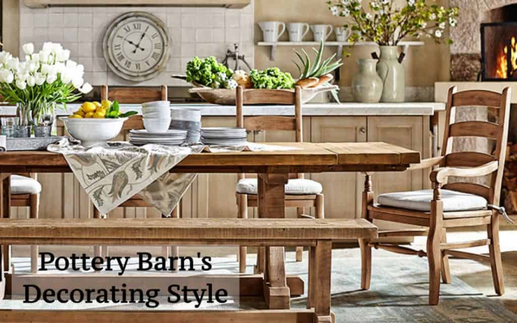 What Decorating Style Is Pottery Barn Budget Friendly Furnishing